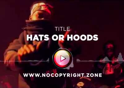 Maxi – Hats Or Hoods ✅ No Copyright Zone (For Content Creators)