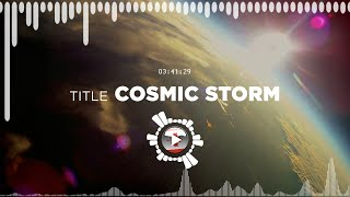 A Himitsu – Cosmic Storm ✅ No Copyright Zone (Original Video)