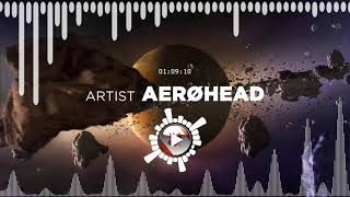 AERØHEAD – Somewhere Down The Line ✅ No Copyright Zone (Original Video)