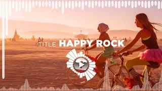 Benjamin TISSOT – Happy Rock ✅ No Copyright Zone (Original Video)