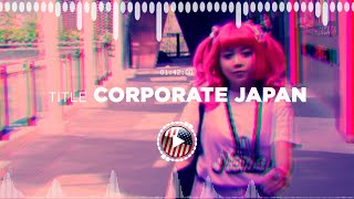 Birocratic – Corporate Japan ✅ No Copyright Zone (Original Video)