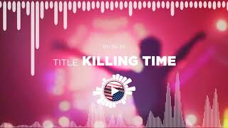 Kevin MacLeod – Killing Time ✅ No Copyright Zone (Original Video)