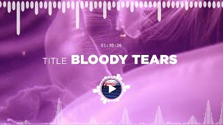 Myuu – Bloody Tears ✅ No Copyright Zone (Unofficial video)