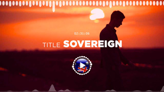 Kevin MacLeod – Sovereign ✅ No Copyright Zone (Original Video)