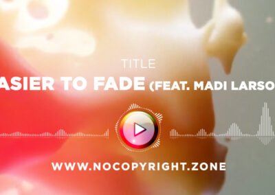 A Himitsu – Easier to Fade (feat. Madi Larson) ✅ #NoCopyrightZone 💲FREE TO MONETIZE!