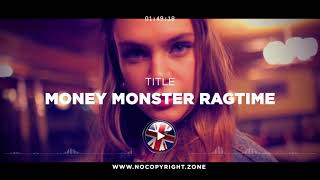 Freesound Music – Money Monster Ragtime ✅ #NoCopyrightZone 💲FREE TO MONETIZE!
