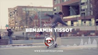 Benjamin Tissot – CREATIVE MINDS ✅ #NoCopyrightZone 💲FREE TO MONETIZE!