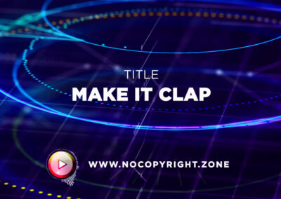 🎵 UNeedBeatz – Make It Clap ✅ #NoCopyrightZone /// 💲FREE TO MONETIZE!