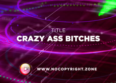 UNeedBeatz – CRAZY ASS BITCHES ✅ #NoCopyrightZone /// 💲FREE TO MONETIZE!