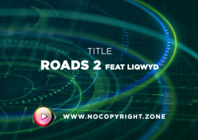 🎵 Le Gang – Roads 2 feat LiQWYD ✅ #NoCopyrightZone /// 💲FREE TO MONETIZE!