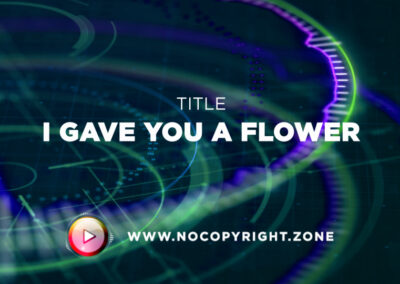 🎵 Le Gang – I Gave You A Flower ✅ #NoCopyrightZone /// 💲FREE TO MONETIZE!