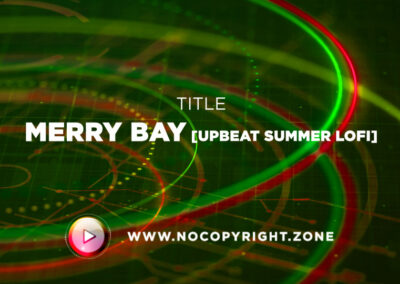 🎵 Ghostrifter Official – Merry Bay [Upbeat Summer Lofi] ✅ #NoCopyrightZone /// 💲FREE TO MONETIZE!