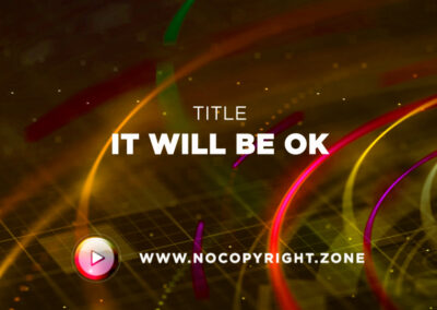 🎵 LiQWYD – It will be ok ✅ #NoCopyrightZone /// 💲FREE TO MONETIZE!