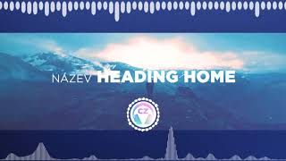 🎵 Nekzlo – Heading Home ✅ #NoCopyrightZone /// 💲FREE TO MONETIZE!
