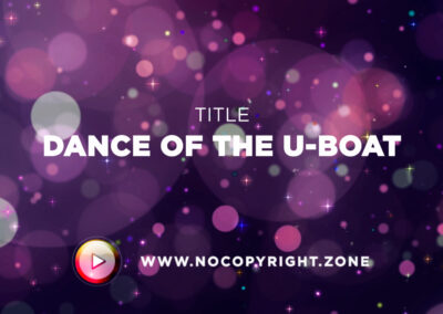 🎵 Aakash Gandhi – Dance of the U-boat ✅ #NoCopyrightZone /// 💲FREE TO MONETIZE!