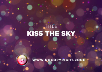 🎵 Aakash Gandhi – Kiss the Sky ✅ #NoCopyrightZone /// 💲FREE TO MONETIZE!