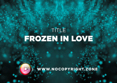 🎵 Aakash Gandhi – Frozen in Love ✅ #NoCopyrightZone /// 💲FREE TO MONETIZE!
